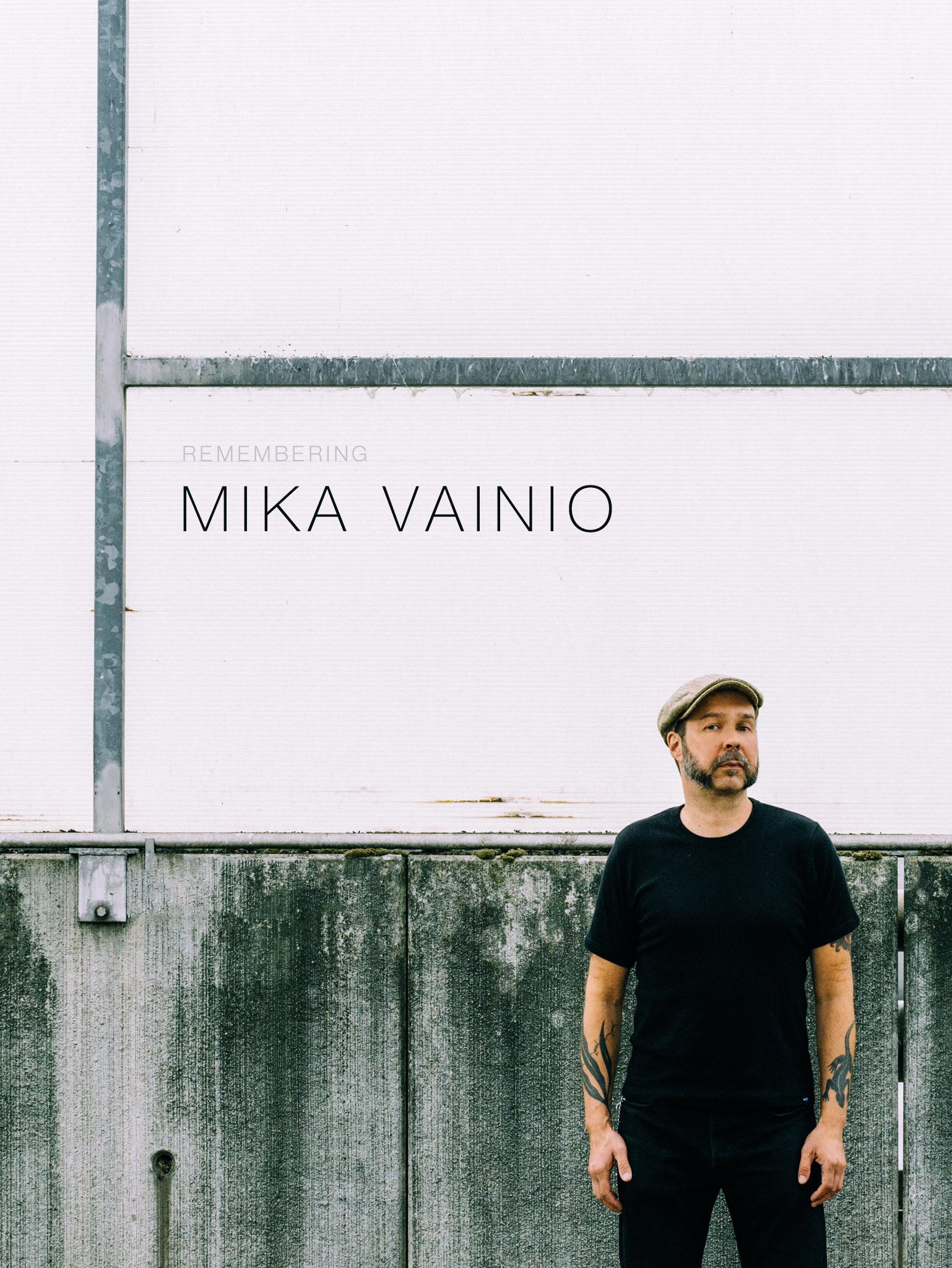 追悼、Mika Vainio