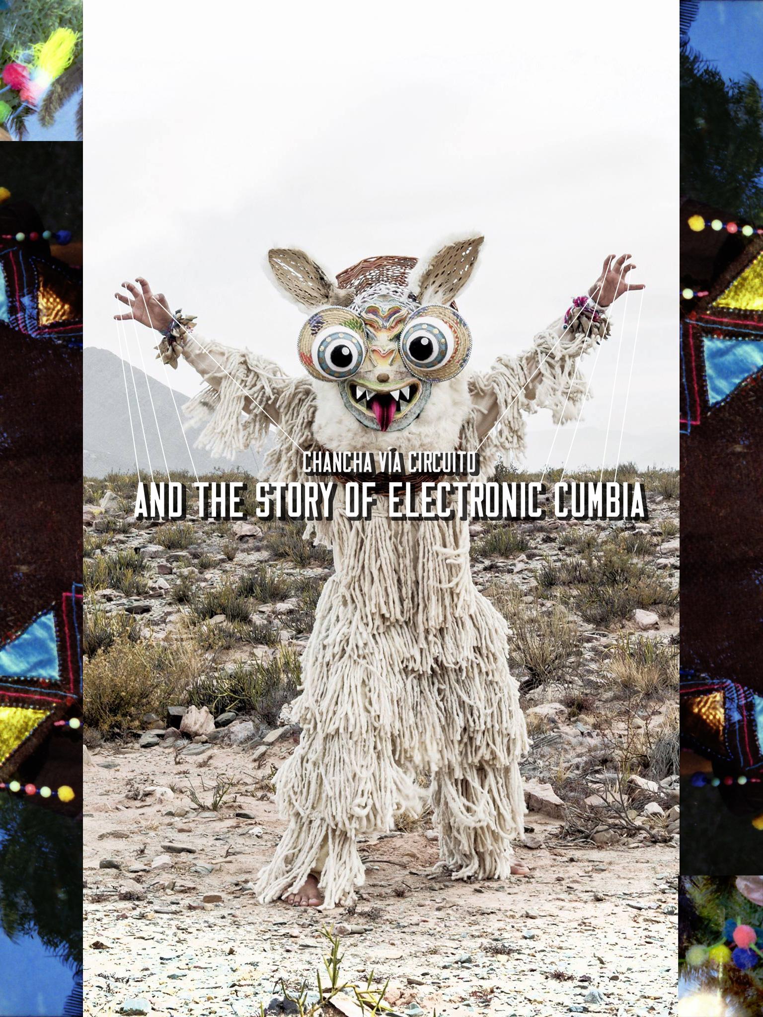 Circuito Oregon : Ra: chancha vía circuito and the story of electronic cumbia