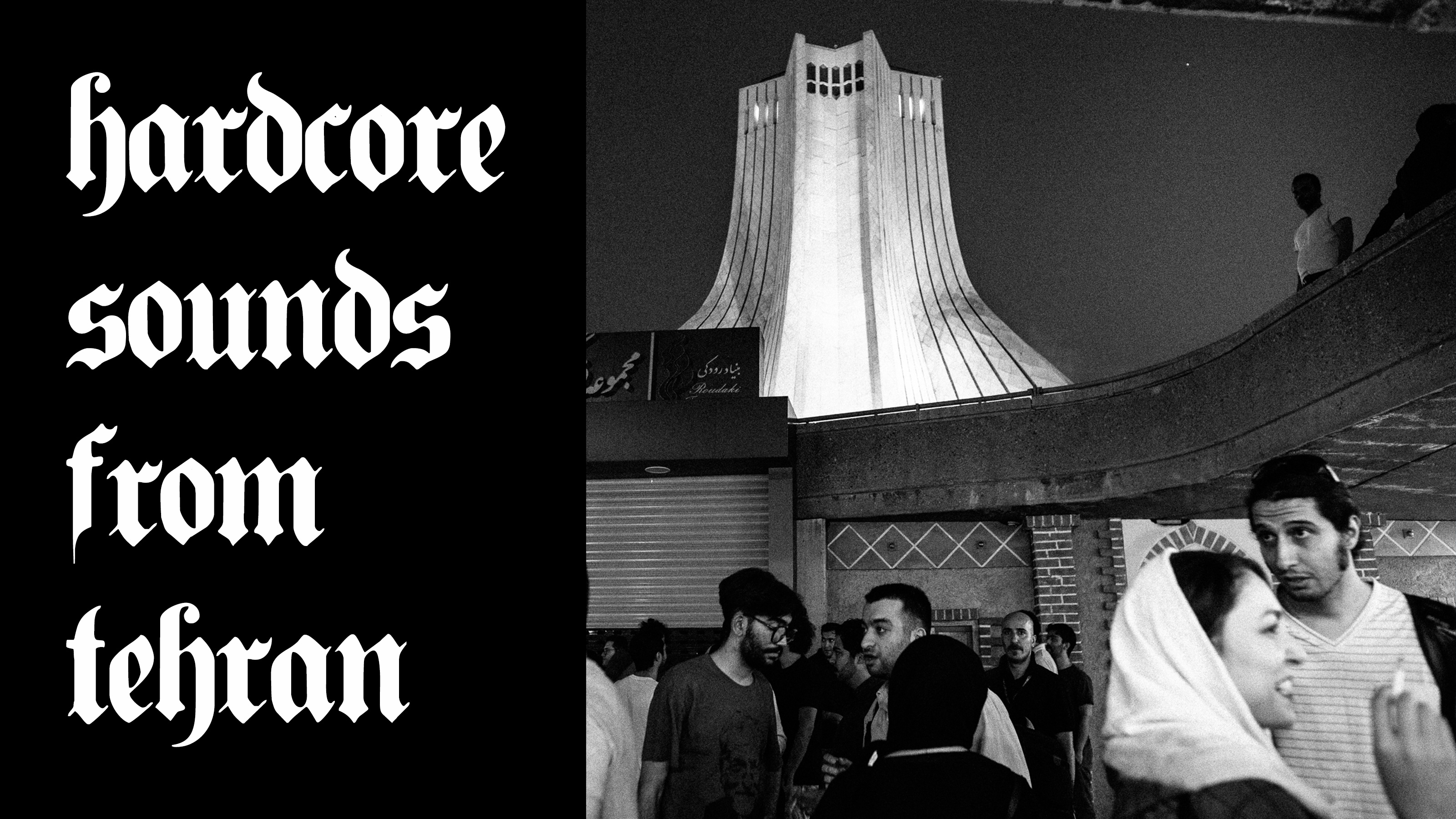 RA: Hardcore sounds from Tehran