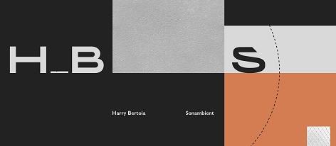 08de31b106a Harry Bertoia: Sonambient
