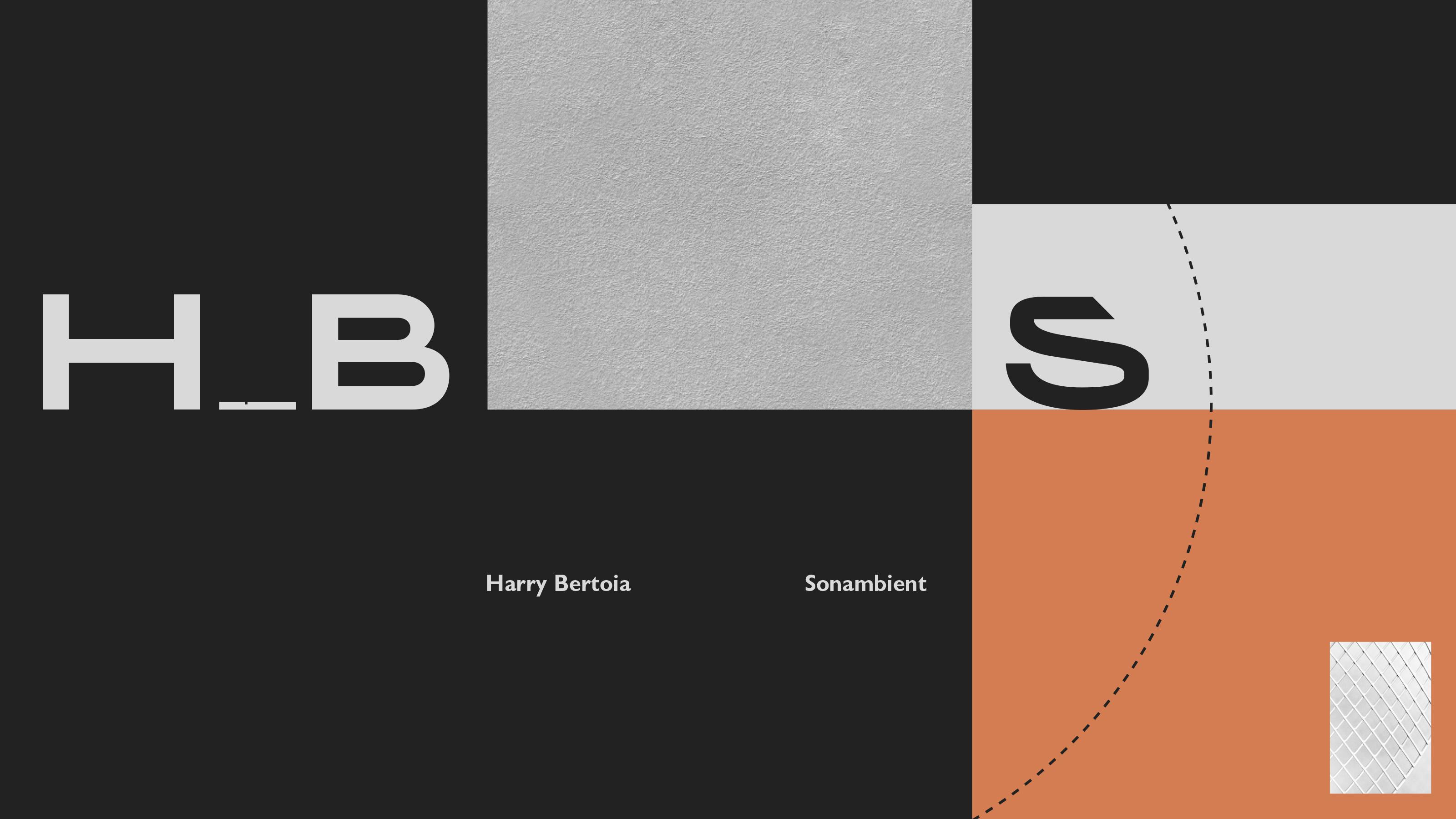 RA: Harry Bertoia: Sonambient