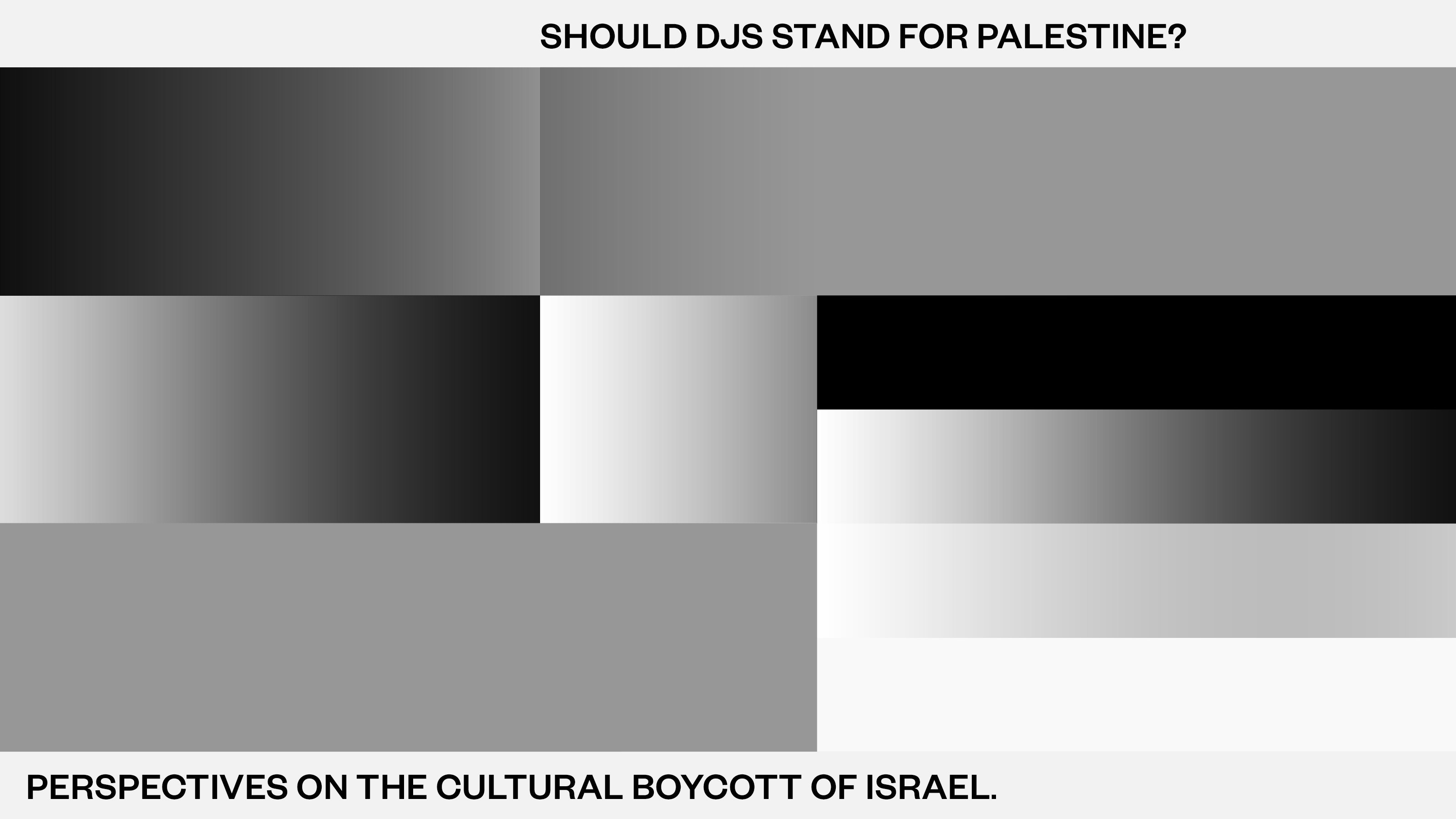 Should DJs stand for Palestine? Perspectives on the cultural boycott of Israel