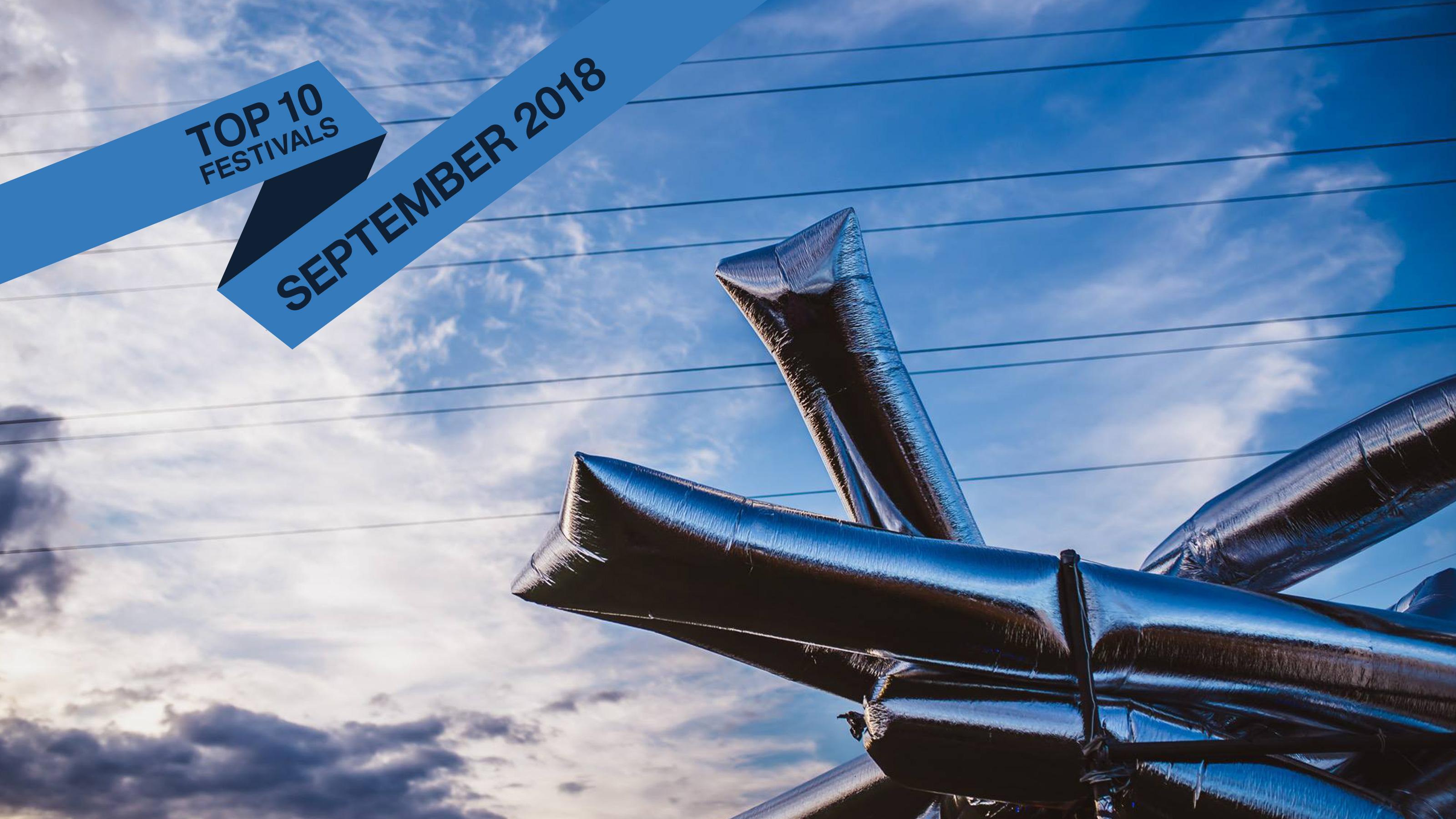 Top 10 September 2018 Festivals