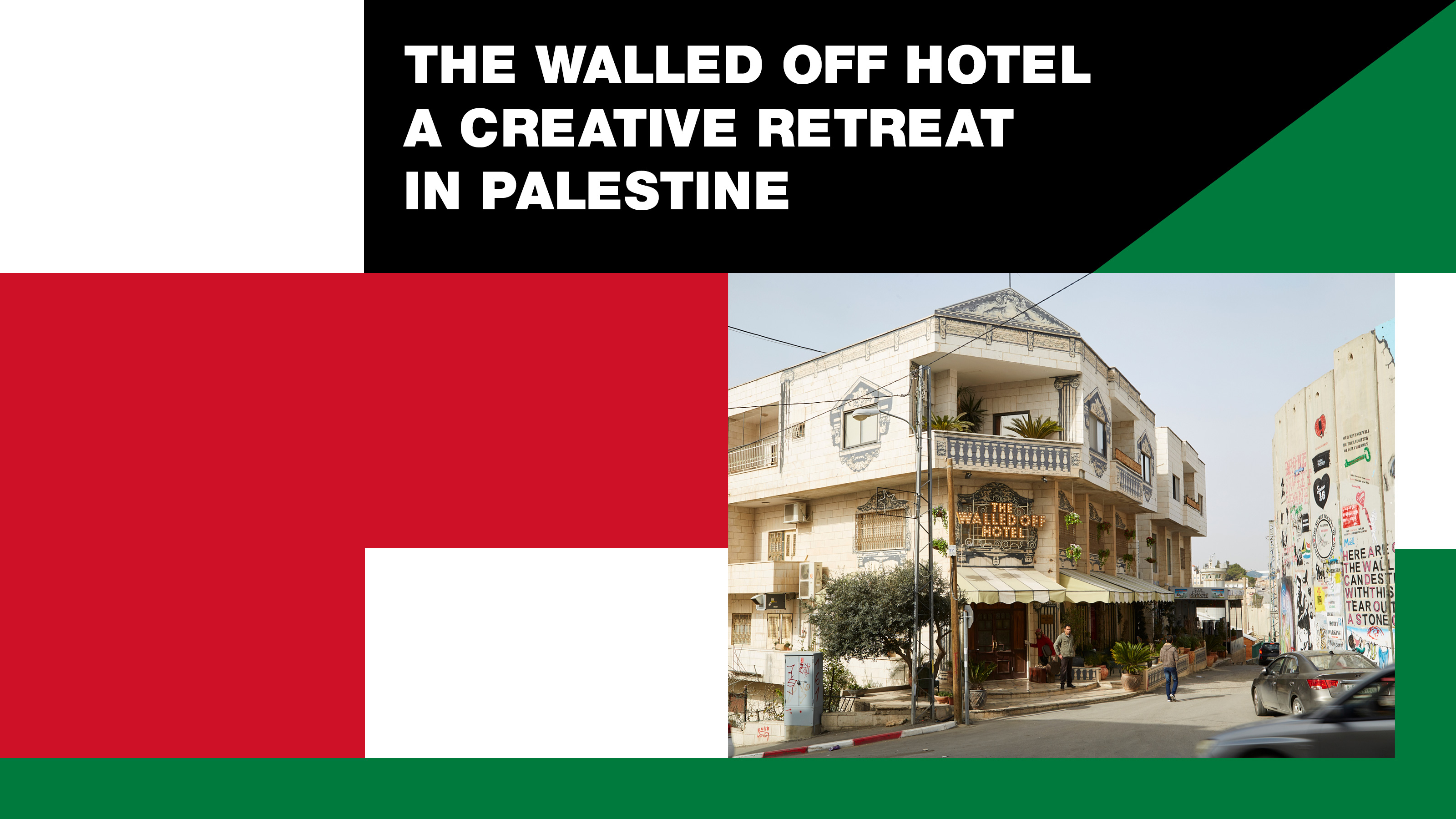 RA: The Walled Off Hotel: A creative retreat in Palestine