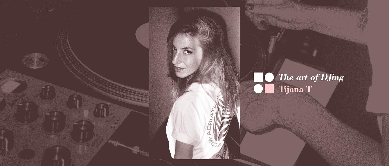 RA The Art DJing Tijana T