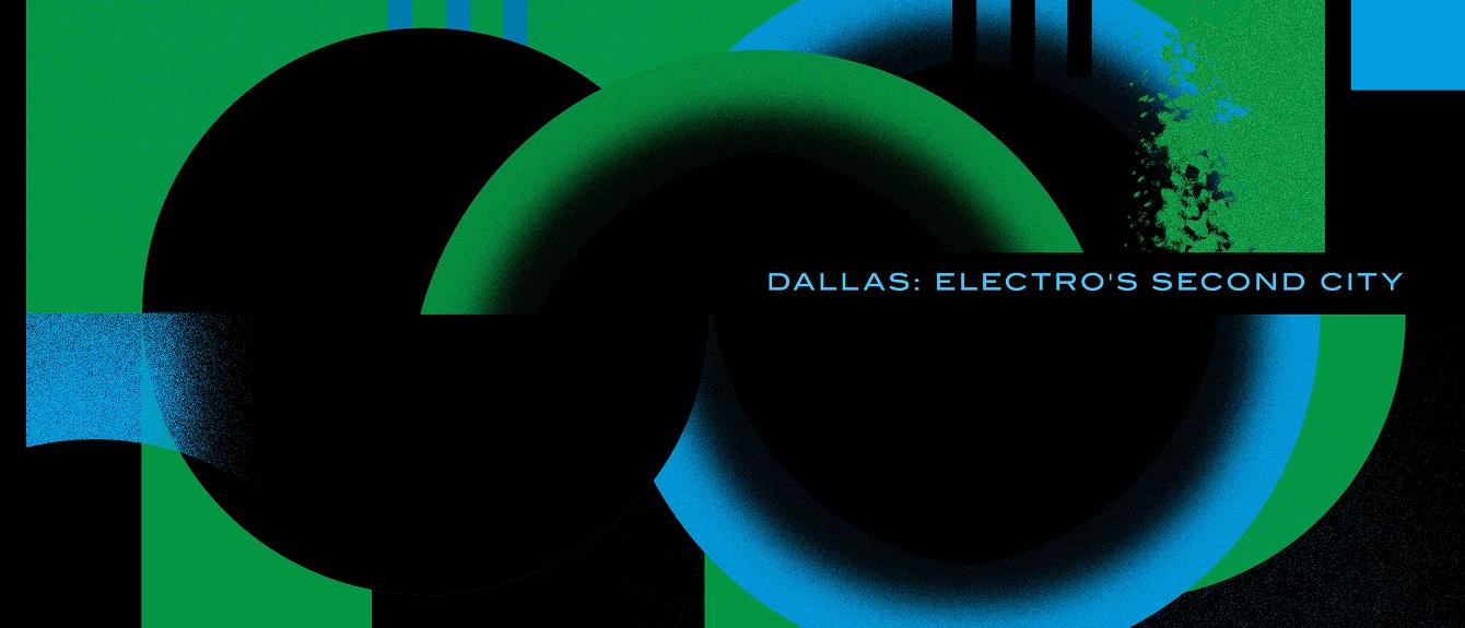 Dallas: electro's second city
