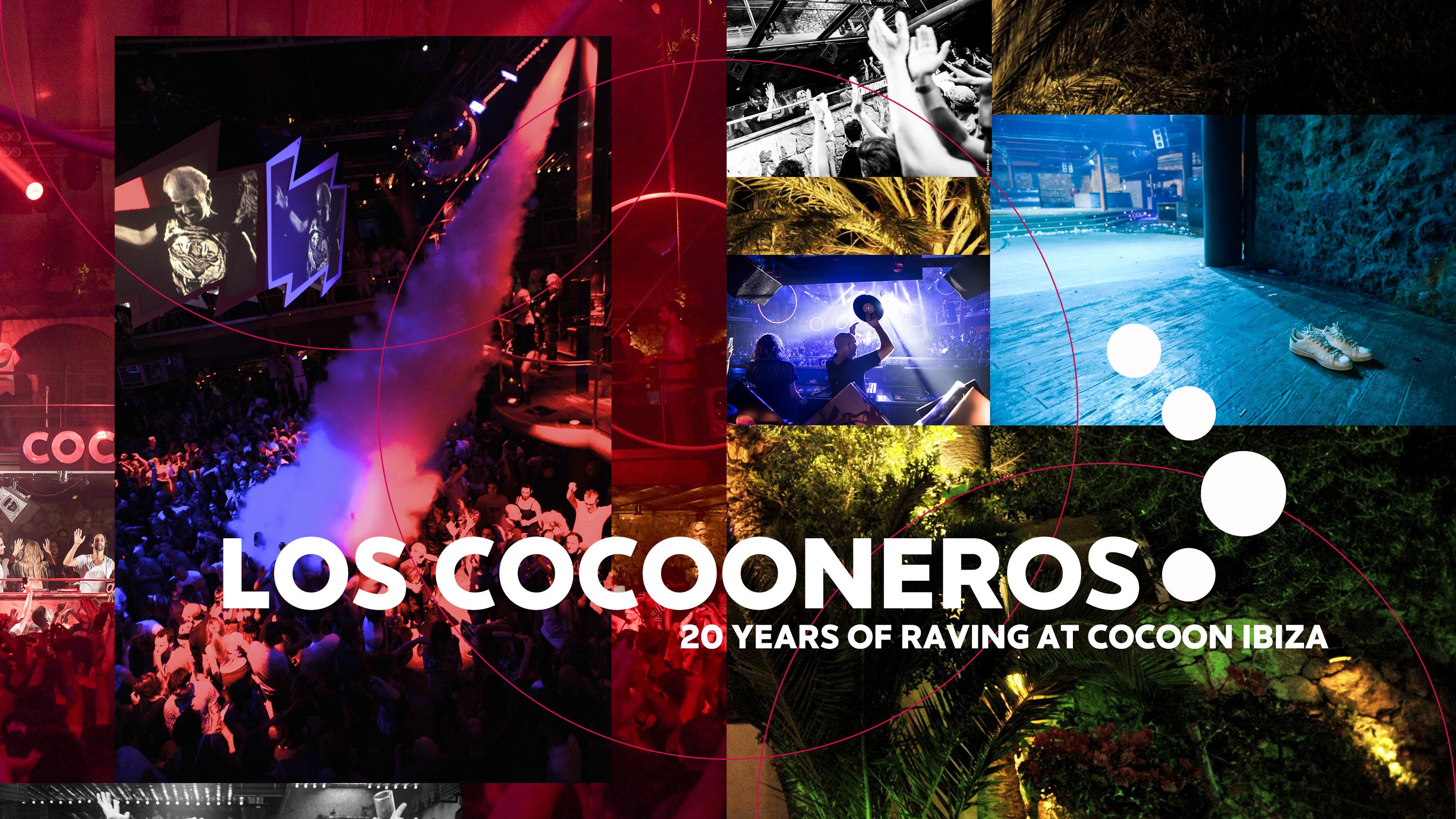 Los Cocooneros: 20 Years Of Raving At Cocoon Ibiza