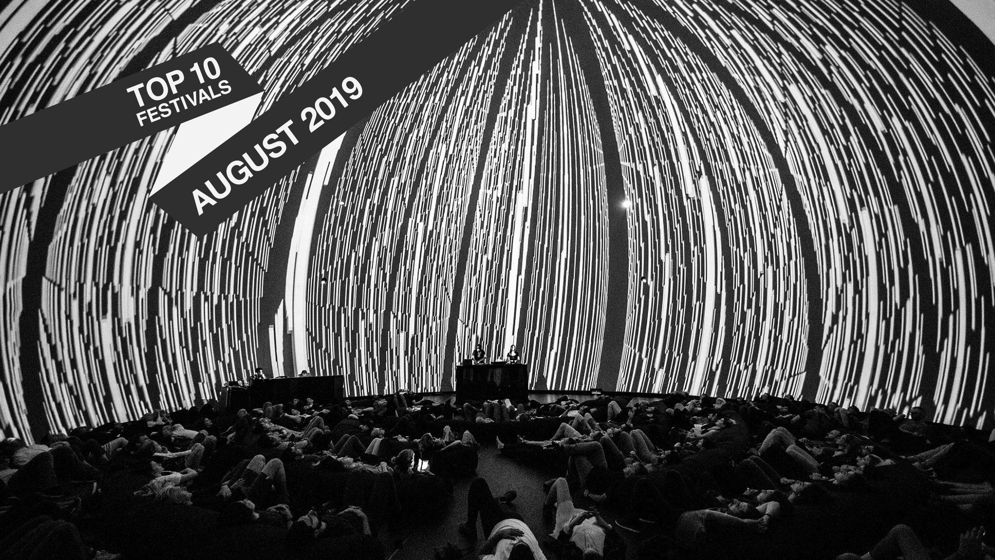 RA: Top 10 August 2019 Festivals
