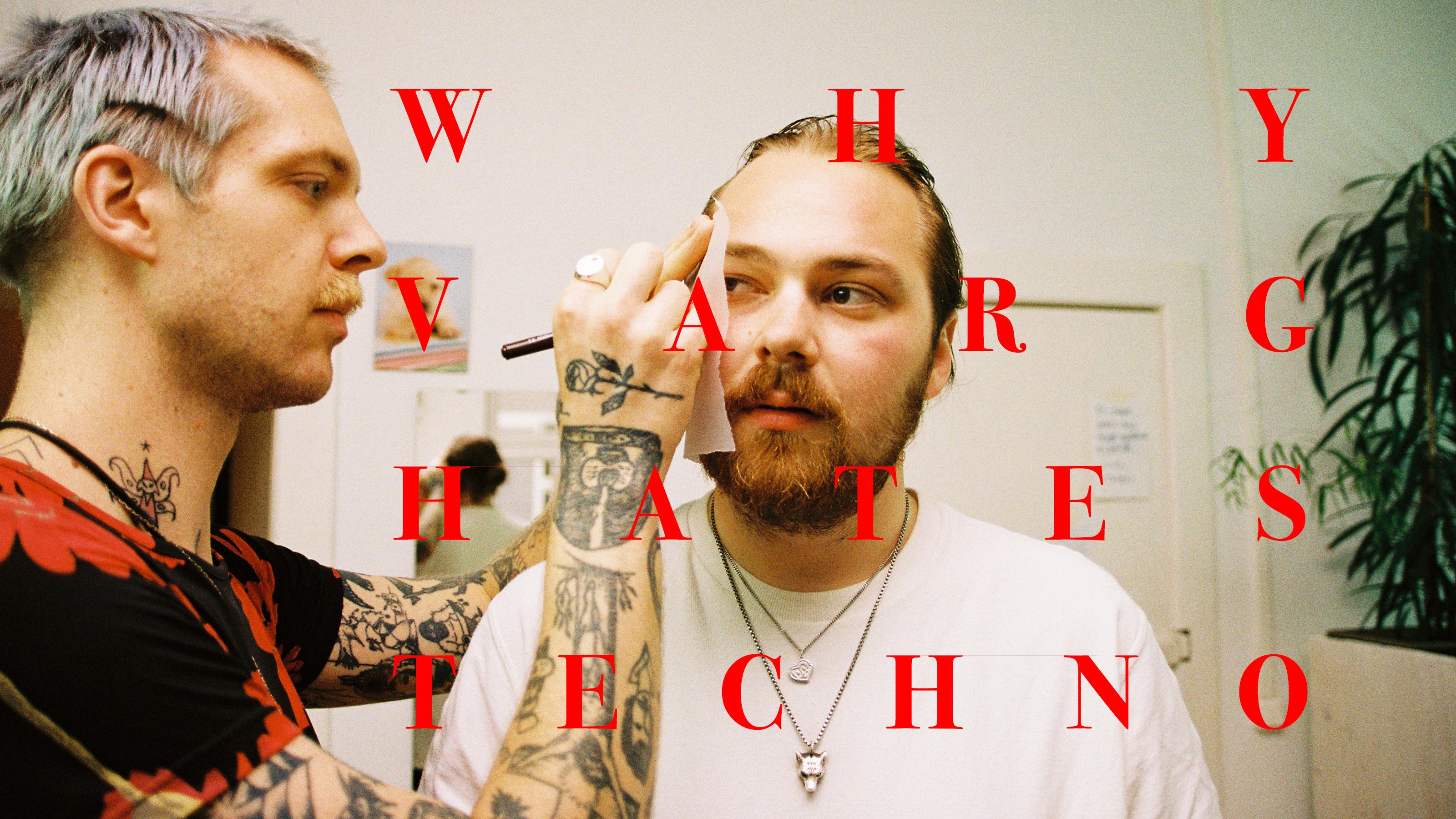 Why Varg hates techno