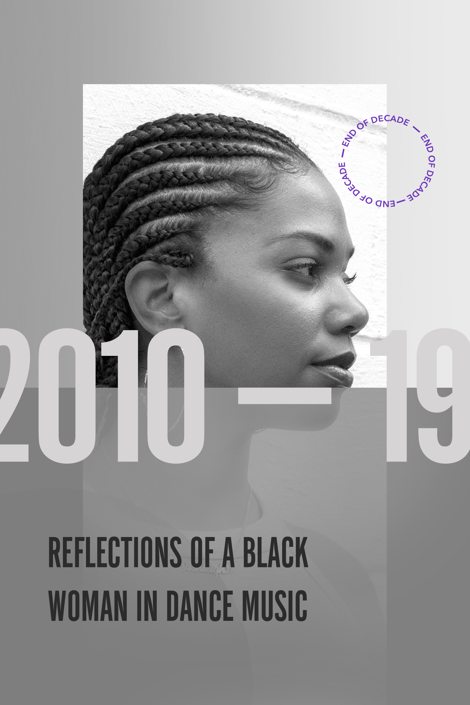 2010-19: Reflections Of A Black Woman In Dance Music