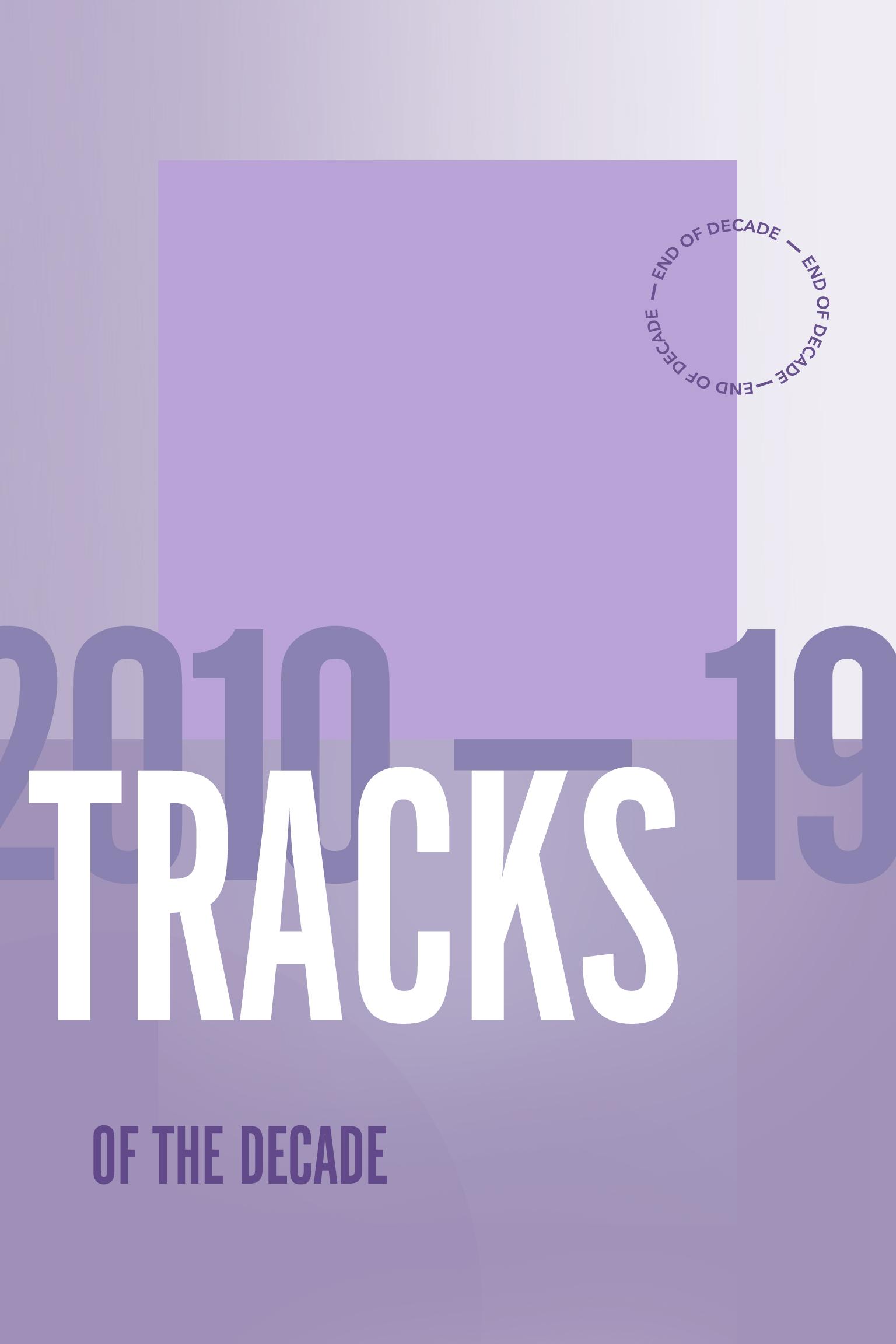 2010-19: 2010年代を決定づけた20曲