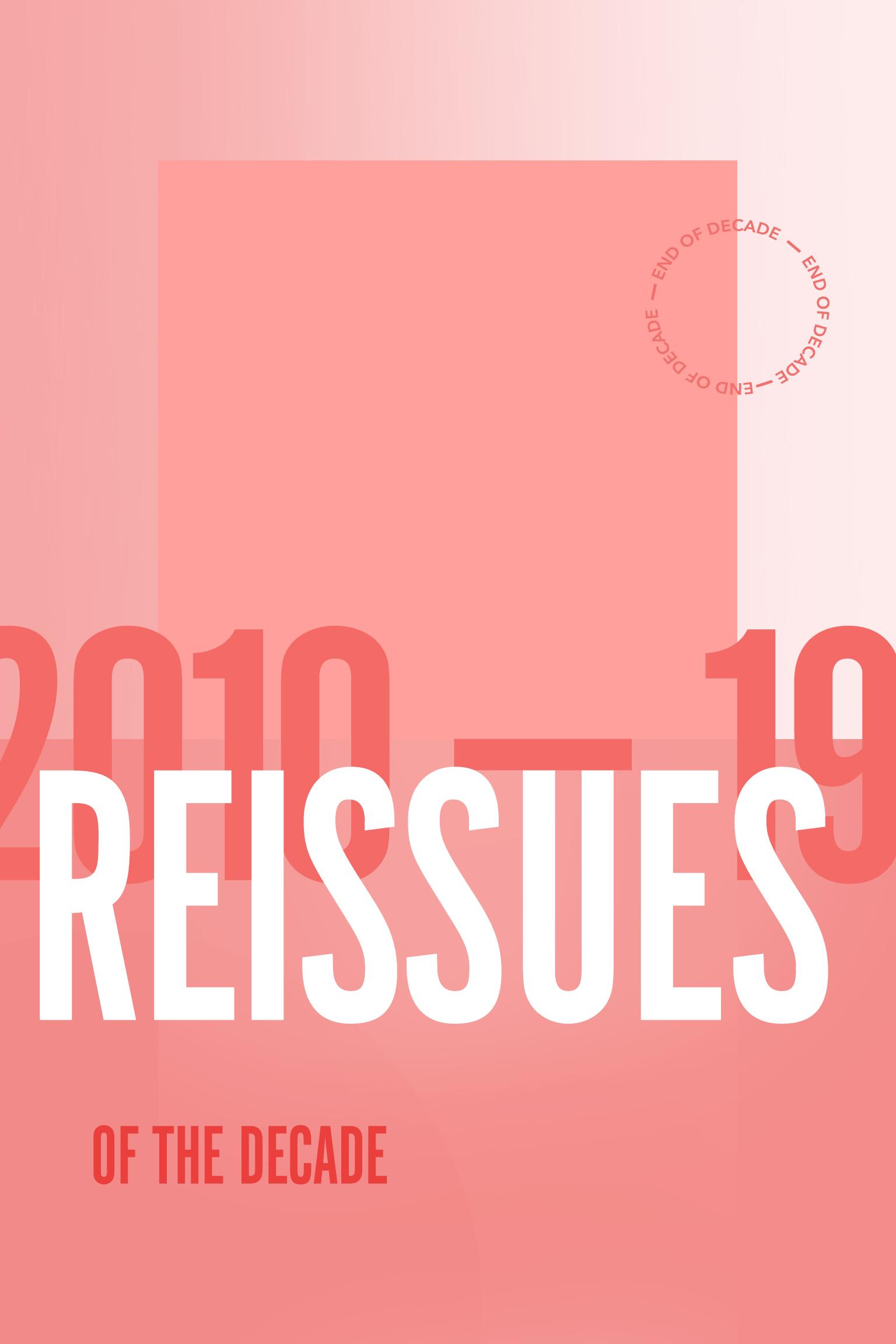 2010-19: 2010年代の最重要リイシュー作品20作