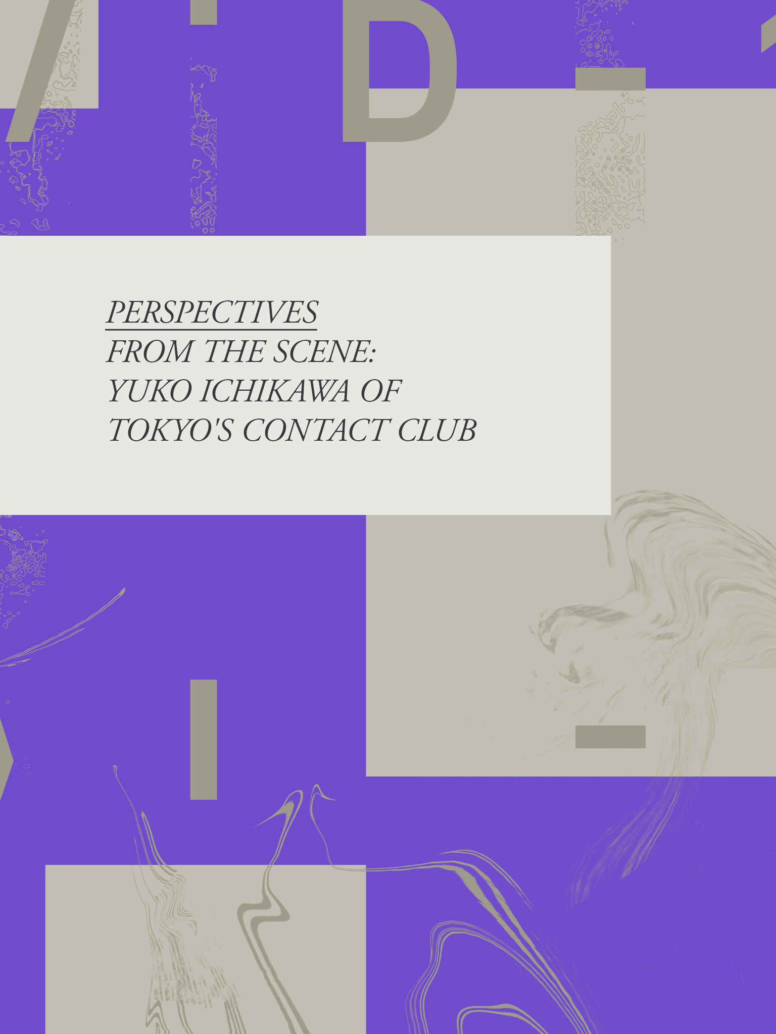 Perspectives From The Scene: Yuko Ichikawa Of Tokyo's Contact Club