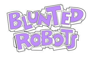 Blunted Robots