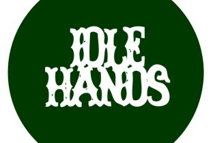 Tracks on Idle Hands