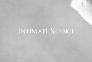 Intimate Silence