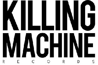 Tracks on Killing Machine Records