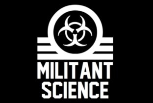 Tracks on Militant Science