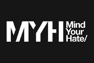 Mind Your Hate