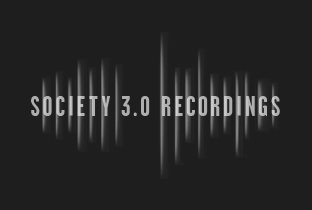 Tracks on Society 3.0 Recordings