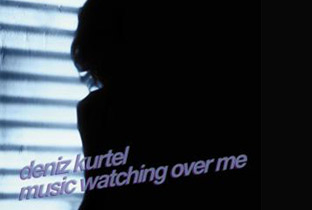 Deniz Kurtel preps Music Watching Over Me