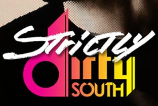 Dirty South goes Strictly Rhythm