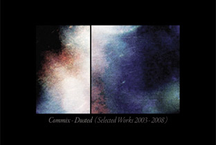 Commix compile Dusted (Selected Works 2003-2008)