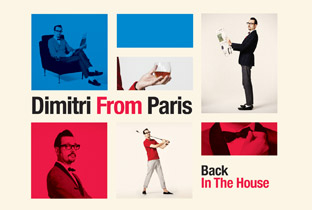 Dimitri From Paris gets Back in the House