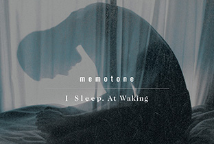 Memotone preps I Sleep. At Waking