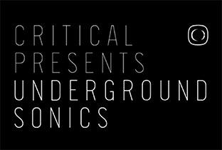 Criticalが『Underground Sonics』を発表 image