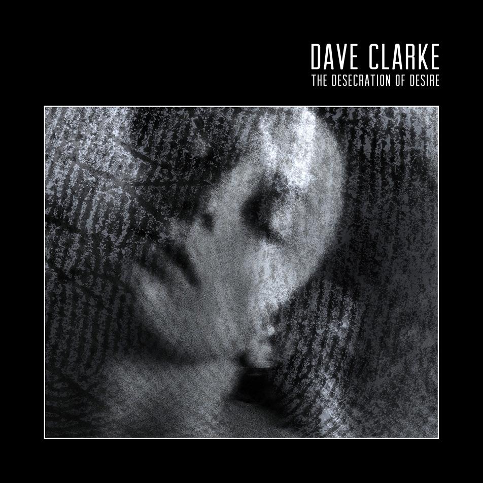dave-clarke-first-album-in-13-years-dese