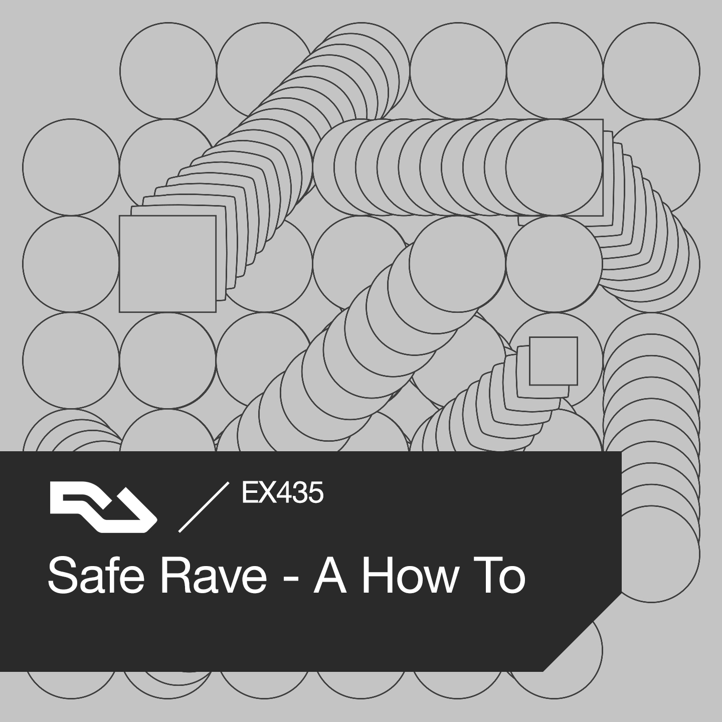 EX.435 Safe Rave - A How To