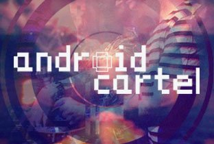 Download Android Cartel songs