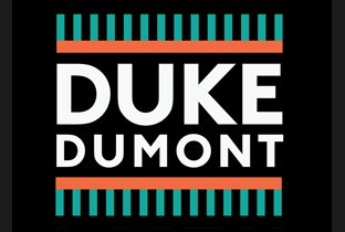 Download Duke Dumont songs