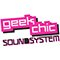 Geek Chic Soundsystem