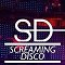 Screaming Disco