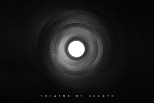 Theatre Of Delays