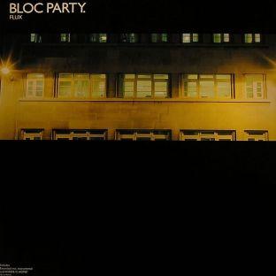 Bloc Party - Flux ...