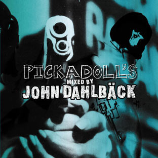 Pickadoll's mixed by John Dahlbäck