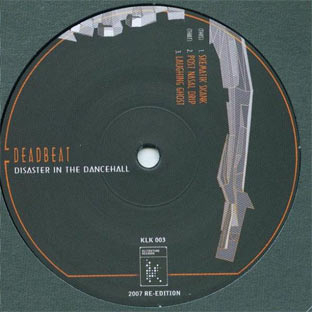 Deadbeat - Disaster in the Dancehall E.P.
