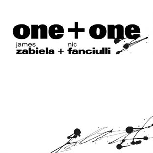 James Zabiela & Nic Fanciulli - One + One