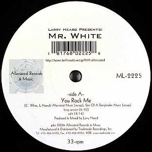 Larry Heard presents Mr. White – You Rock Me/The Sun Can't Compare