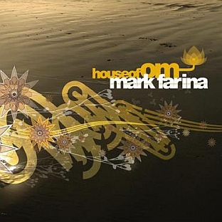 Mark Farina – House of Om