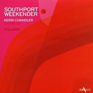 Kerri Chandler - Southport Weekender Vol. 6