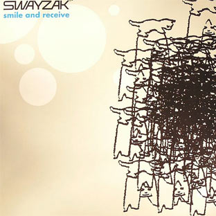 Swayzak - Smile and Receive