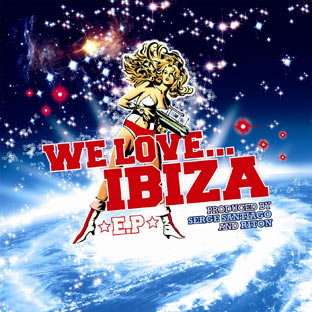 Serge Santiago/Riton - We Love Ibiza EP