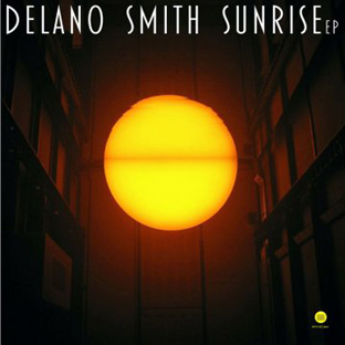 Delano Smith - Sunrise EP