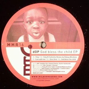dOP – God Bless The Child EP