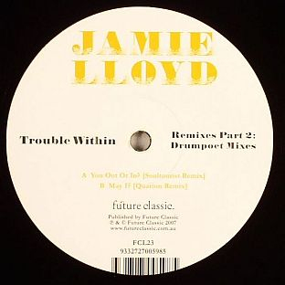 Jamie Lloyd - Trouble Within Remixes Part 2