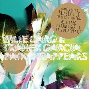 Mlle Caro and Franck Garcia – Pain Disappears